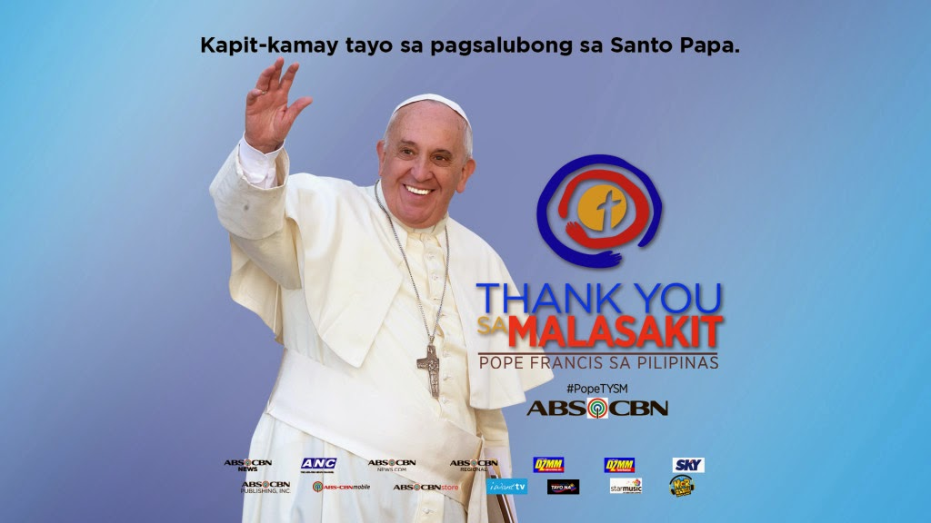 ABS CBN Leads In Delivering Pope Francis Message Of Mercy Compassion And Love To Filipinos