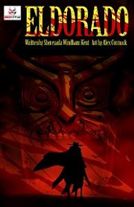 Eldorado: A Poe Twisted Story