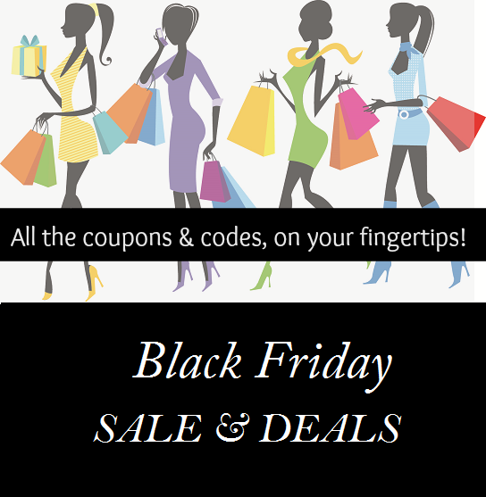 Black Friday Deals, Black Friday Online Deals, Black Friday Coupon Codes