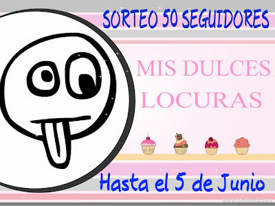 SORTEO EN MIS DULCES LOCURAS