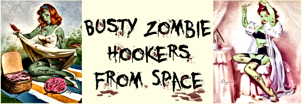 Busty Zombie Hookers From Space