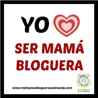Red Mamás Blogueras x el Mundo!