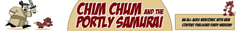 Chim Chum and the Portly Samurai - A Daily Webcomic for All Ages