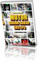 Mengganti Bahan Bakar Bensin ke LPG untuk Motor