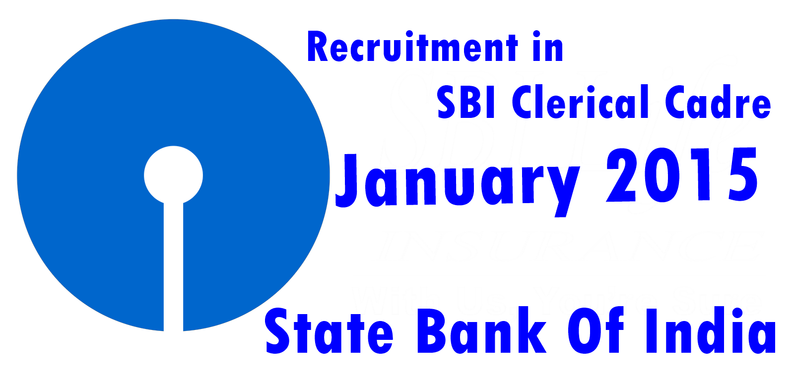 Recruitment in SBI Clerical Cadre  January 2015