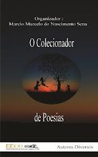"""O Colecionador de Poesias:"