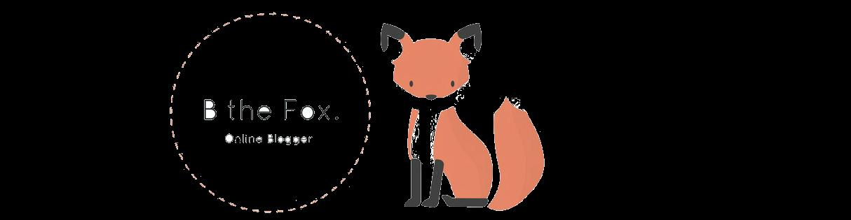 B The Fox