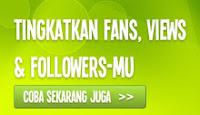 Tingkatkan Fans, View & Followermu Disini