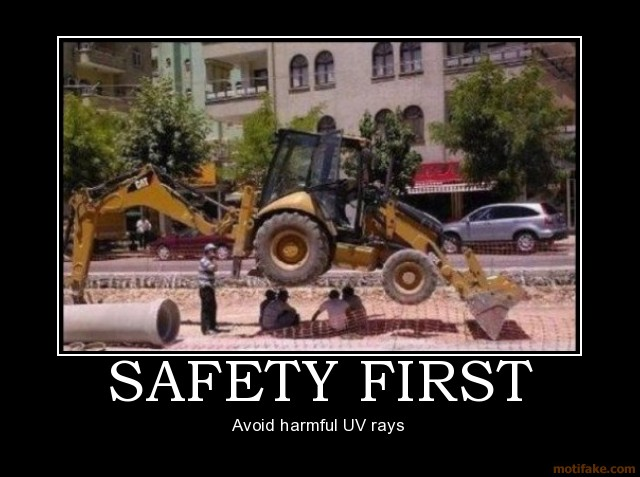 Of the many safety first demotivational posters found on motifake
