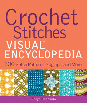 Crochet Stitches Book Pdf : the crochet doctor?: Crochet Stitches Visual Encyclopedia by Robyn ...