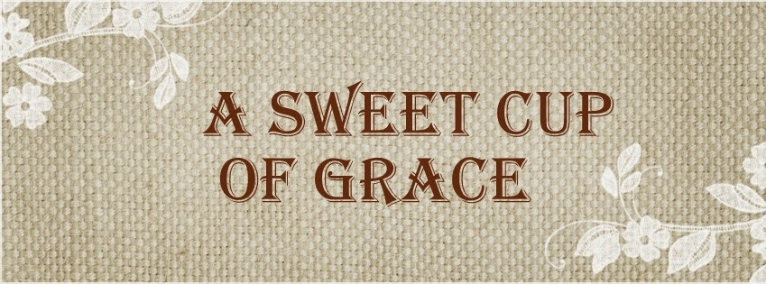 A Sweet Cup of Grace