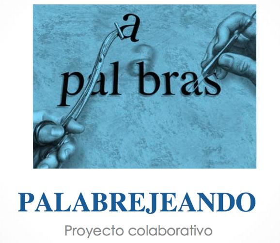 http://palabrejeando.blogspot.com.es/