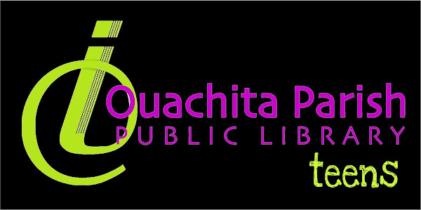 Ouachita Parish Public Library YA Blog