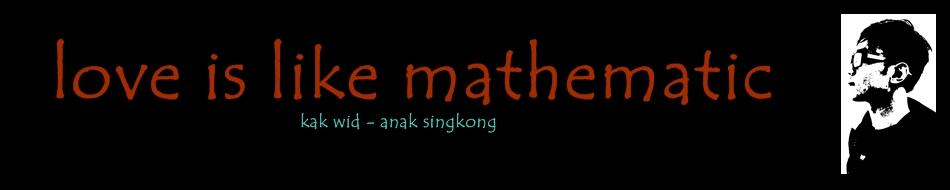 love is like mathematic