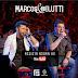 Download:Marcos e Belutti - A Gente Pega Fogo