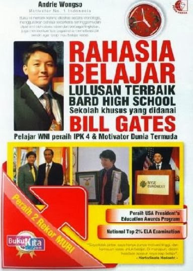 http://www.bukukita.com/Inspirasi-dan-Spiritual/Kiat-Sukses/121930-Rahasia-Belajar-Lulusan-Terbaik-Bard-High-School.html