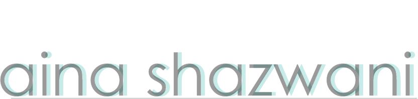 Aina Shazwani khairuddin