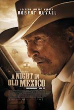 Una noche en el viejo Méxicor (A Night in Old Mexico) (2014)