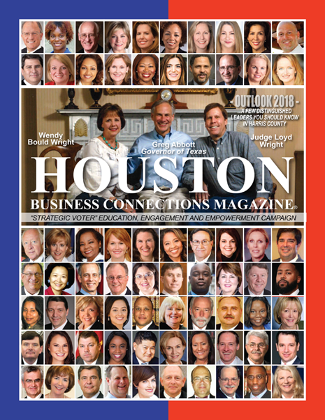 OUTLOOK 2018 EDITION OF HOUSTON BUSINESS CONNECTIONS MAGAZINE© FEATURING JUDICIAL CANDIDATES