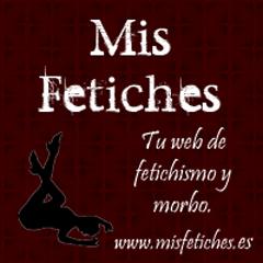 ♥Mis Fetiche♥