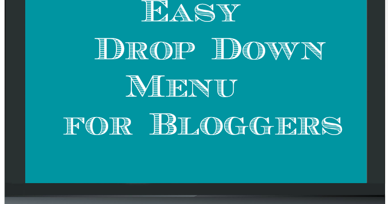 make blogger categories drop down menu