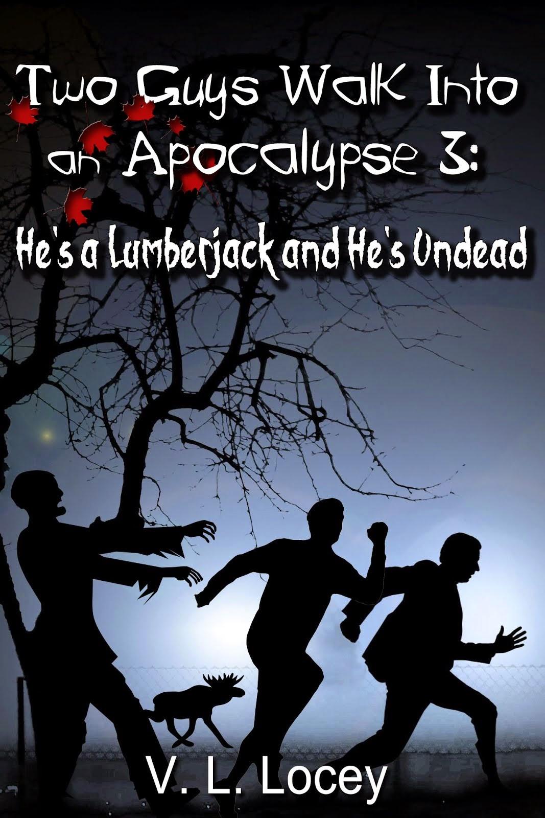 Two Guys Walk Into an Apocalypse 3