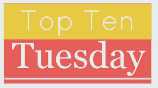 Top Ten Tuesday, by Broke and Bookish, on Amber, the Blonde Writer