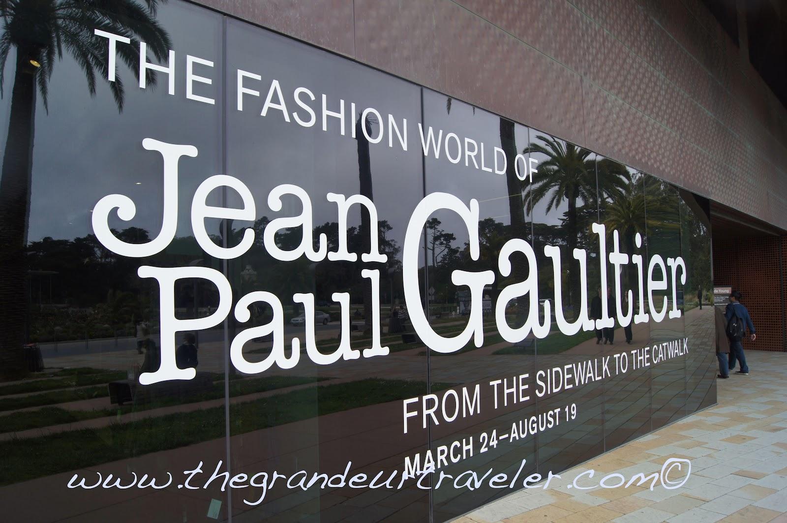 Grandeur Traveler: Fashion World of Jean-Paul Gaultier: From ...