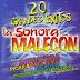 SONORA MALECON - 20 EXITOS
