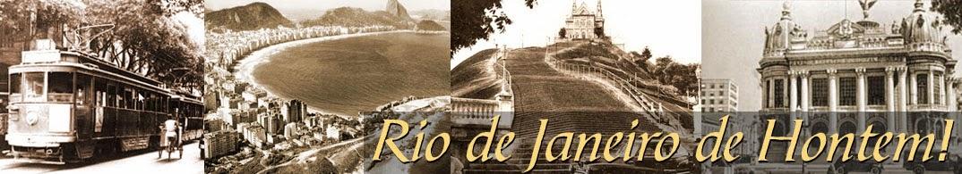 Rio de Janeiro de Hontem!