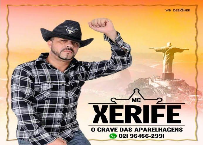Mc Xerife - O grave das Aparelhagens