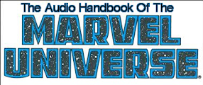 The Audio Handbook Of The Marvel Universe