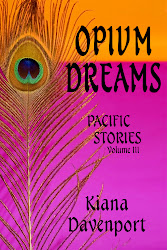 OPIUM DREAMS Pacific Stories, Volume III
