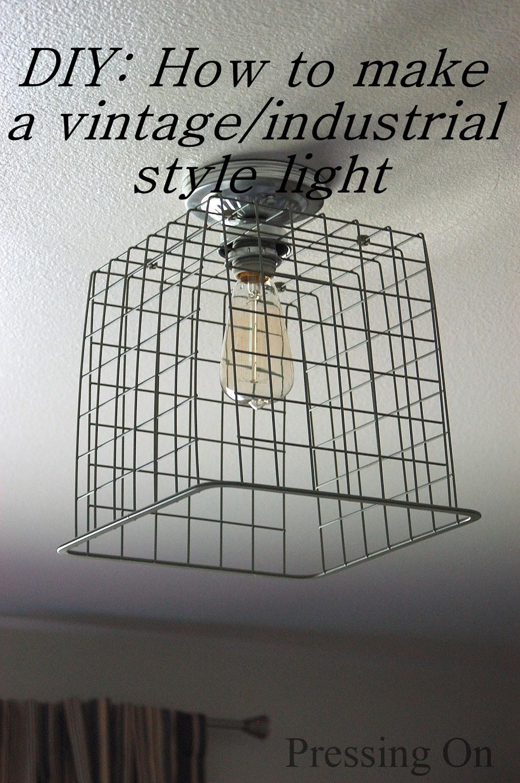 Pressing On Diy Vintage Industrial Style Ceiling Light