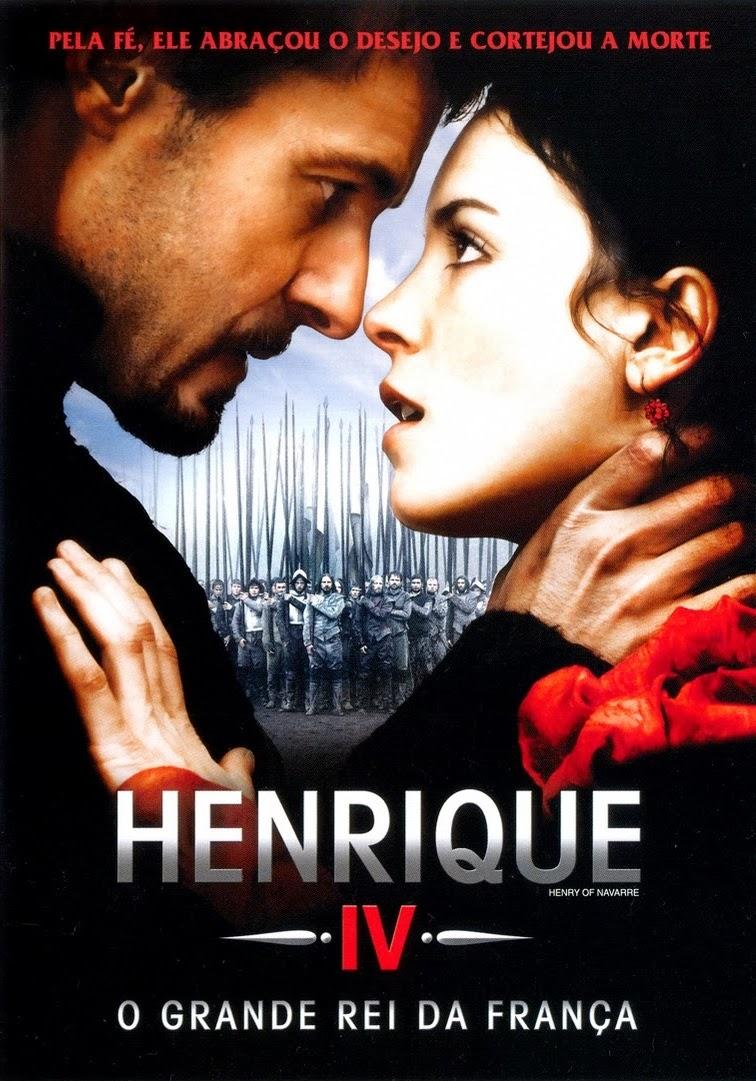 Henrique IV: O Grande Rei da França – Dublado (2010)