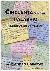 """""""Cincuenta Palabras y pico"""" (2014) Antología"""