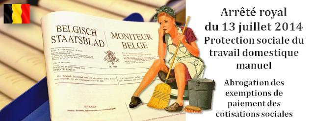TITRES-SERVICES - Arrêté royal du 13 juillet 2014 abrogeant  les exemptions de paiement des cotisations sociales pour le travail domestique manuel (Aides ménagères) - Bruxelles-Bruxellons
