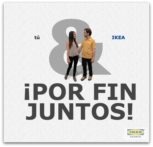 IKEA Valencia Alfafar ¡Por fin juntos!