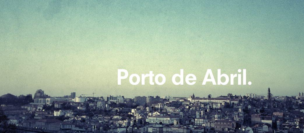 Porto de Abril.