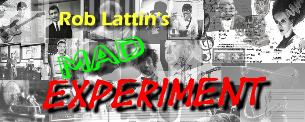 Rob Lattin's Mad Experiment