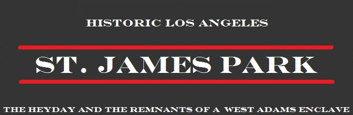 ST. JAMES PARK                             Historic Los Angeles