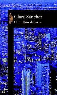 un millón de luces - Clara Sánchez.
