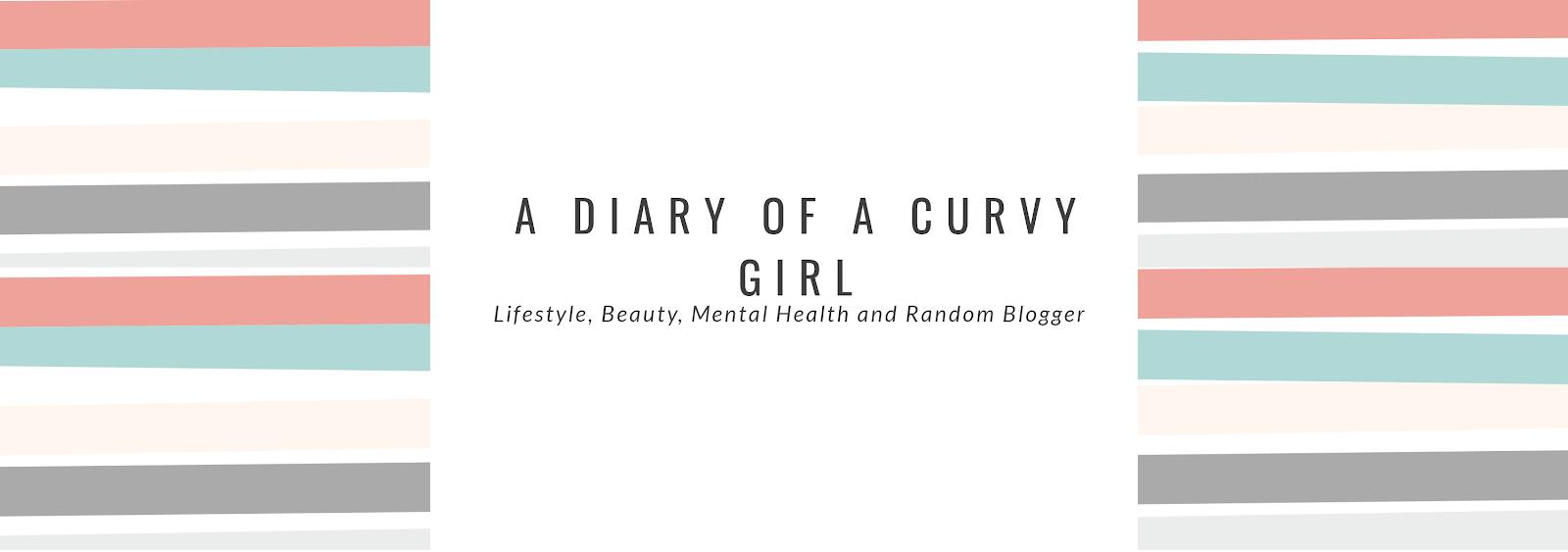 A Diary of a Curvy Girl