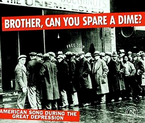 http://en.wikipedia.org/wiki/Brother,_Can_You_Spare_a_Dime%3F
