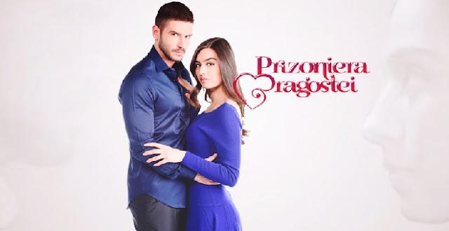 Prizoniera dragostei serial online