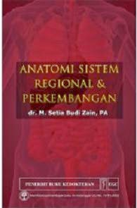 Anatomi Sistem Regional & Perkembangan - Setia Budi Zain