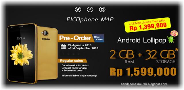 Harga Axioo Picophone M4P - Ram 2GB Rom 16GB September 2015