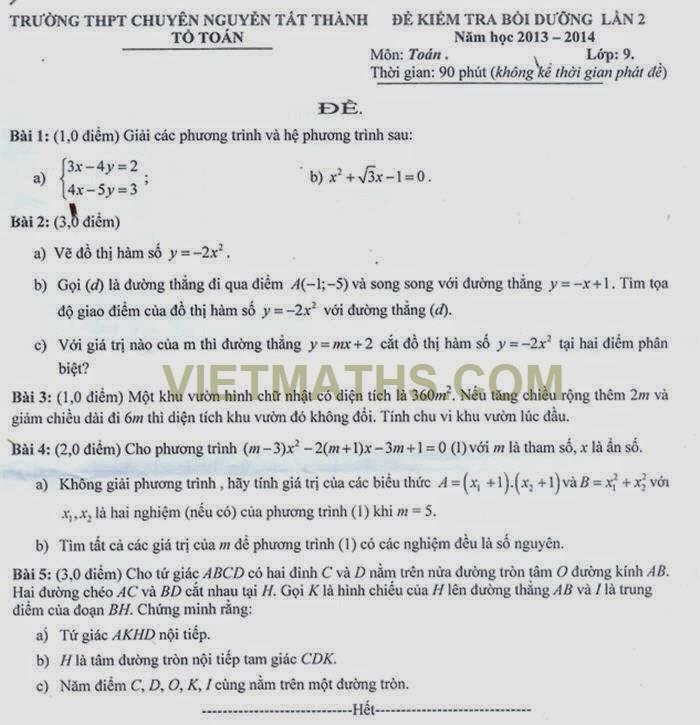 đề kiểm tra bồi dưỡng hk 2 lớp 9 2014 lần 2 chuyên Nguyễn Tất Thành, Kon Tum, de kiem tra chat luong hk 2 lop 9 mon toan 2014 nguyen tat thanh