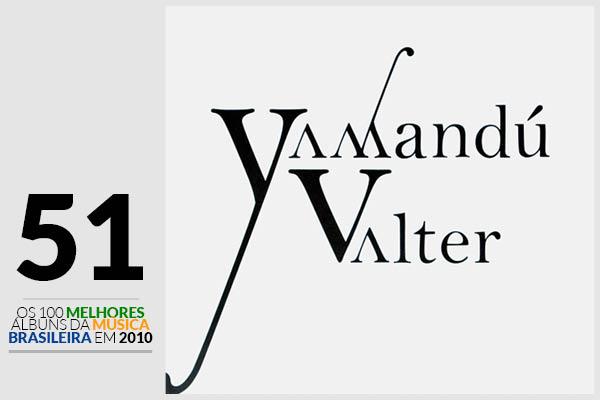 Yamandú Costa e Valter Silva - Yamandú Valter