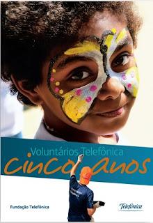 Brinde Gratis Livro Voluntários Telefônica